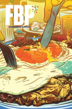 FBP: FEDERAL BUREAU OF PHYSICS #11 Written by SIMON OLIVER Art by ROBBI RODRIGUEZ Cover by NATHAN FOX On sale JUNE 11 • 32 pg, FC, $2.99 US • MATURE READERS One man's reality is another man's machine gun shootout! Adam and Rosa are up against more than they bargained for, but physics could be on their good side for once! The dicey adventures of everyone's favorite FBP agents continue here!
