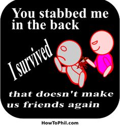 56 Best You Stabbed Me In The Back Images Truths Thinking About