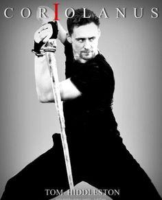 Tom Hiddleston. Coriolanus. Shut up. (KM)