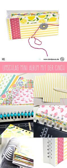 Anleitung für ein Umschlag Minialbum mit der Cinch   von Mel für www.danipeuss.de   #danipeuss #bastelanleitung #scrapbooking #minibook