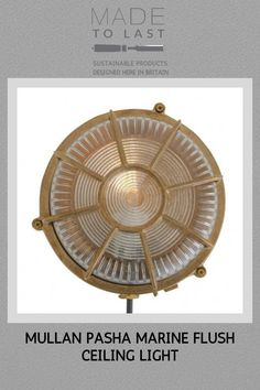 The Pasha marine flush ceiling light is a nautical-inspired vintage ceiling light. This nautical ceiling light is the perfect light fixture for adding a touch of nautical inspiration to your home or commercial space. Modern Flush Ceiling Lights, Nautical Ceiling Light, Brass Lamp, How To Make Light, Industrial Style, Glass Shades, Metal Working, Light Fixtures, Commercial