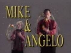 Mike and Angelo
