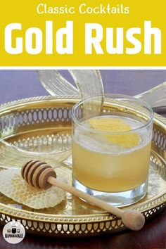 The Gold Rush Cocktail is smooth, tasty, and a wonderful Bourbon cocktail. This tasty drink combines bourbon, honey, and lemon to make an explosion of flavor in your mouth.