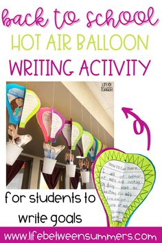 This 3D Hot Air Balloon is not only a fun writing and art activity for your students, but also looks super cute hanging up in your classroom for Back to School or Open House as an alternative to a back to school bulletin board! It would also be a great writing activity paired with a read aloud or literacy lesson. Use this back to school activity for students to set goals.
