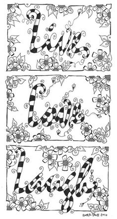 "Zentangle ""Live, Love, Laugh"" - Coloring Page Quote Coloring Pages, Free Coloring Pages, Printable Coloring Pages, Coloring Books, Kids Colouring, Fairy Coloring, Coloring Pages For Grown Ups, Free Adult Coloring, Doodle Coloring"