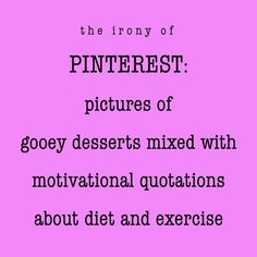 The irony of Pinterest