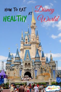 Knowing How to Eat Healthy at Disney World can help your family stay on healthy diets while still having fun!