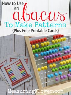 How to Use an Abacus to Make Patterns {Plus FREE Printable Cards}
