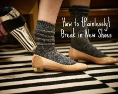 how to painlessly break in new shoes!