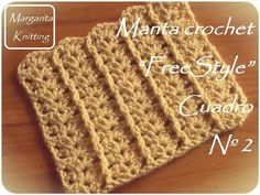 Manta a crochet FreeStyle cuadro 24: punto C2C (diestro) - YouTube