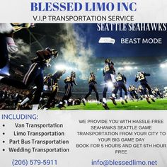 Prepare Yourself For this Game... SEAHAWKS is in Seattle experience the best transportation.Books For 5 Hours and Get 6th Hour Free 15% OFF FROM NORMAL RATES Call(206) 579-5911 For booking your limo ride at Special rates Now....!!!