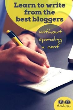 Learn to write from the best bloggers (without spending a cent)