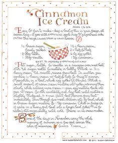 Cinnamon Ice Cream by Susan Branch Ice Cream Desserts, Frozen Desserts, Ice Cream Recipes, Frozen Treats, Just Desserts, Cold Desserts, Old Recipes, Vintage Recipes, Juice Recipes