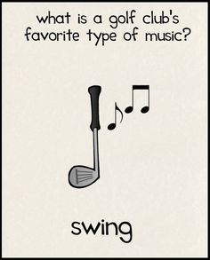 What is a golf club's favorite type of music? More funny golf humor at What is a golf club's favorite type of music? More funny golf humor at Cheesy Jokes, Corny Jokes, Funny Puns, Dad Jokes, Funny Quotes, Funny Humor, Funny Stuff, Funny Things, Humor Quotes