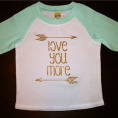 Love You More Baby Toddler Raglan Glitter by KennedyBellesCloset