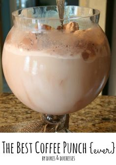 Coffee Punch 1 gallon milk 1/2 gallon vanilla ice cream 1/2 gallon chocolate ice cream 2 ounces instant coffee 2 cups sugar 1 cup water.  I may try using  1 cup strong coffee instead of water and omit the instant coffee. Whip cream in the individual cups if desired.