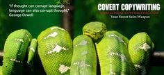 Marketing Quote of the Week, and a Snake - Covert Copywriting