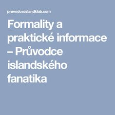 Formality a praktické informace – Průvodce islandského fanatika Island, Boarding Pass, Islands