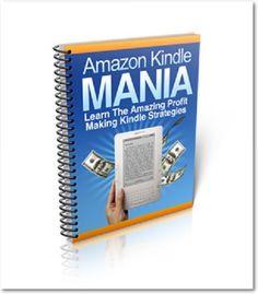 Amazon Kindle Mania Strategies Writing Internet Marketing Online  Money +Bonus
