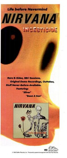 "Nirvana, ""Incesticide"" [1993] | 58 Vintage Ads For Alt-Rock Classics"