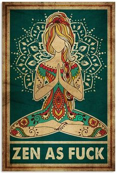 Yoga Zen As Fuck Poster Canvas Frame, Canvas Art, Art Nouveau Poster, Feminist Art, Beautiful Posters, Cool Posters, Moon Child, Signs, Illustration Art