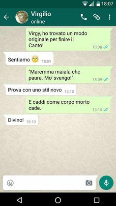 Guidalo tu Virgi Dante Alighieri, Funny Chat, Learning Italian, Have A Laugh, Indie Kids, Vignettes, Sentences, I Laughed, Funny Memes