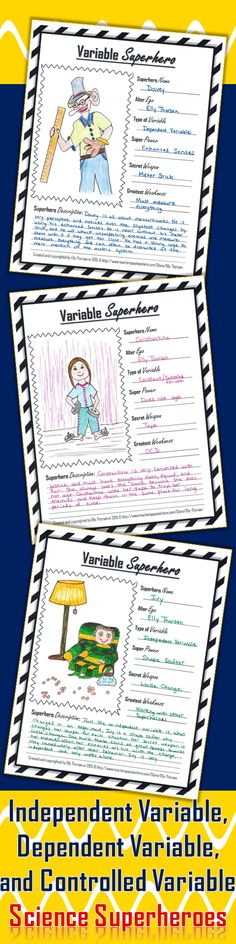 Students are challenged to create a superhero based off of an independent variable, dependent variable, or controlled variable in this fun science project.