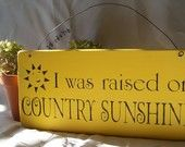 Country Sunshine - I thought of Jean Ann when I saw this!