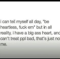 I dont like being mean to anyone. I know what that shit feels like. Xo