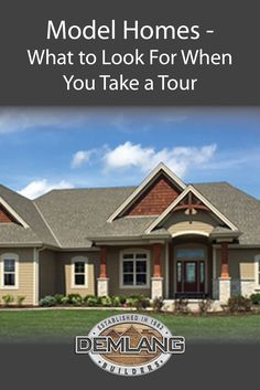 Model Homes  |  What to Look For When You Take A Tour  |  Demlang Builders Inc.