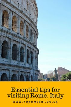 The top essential tips for visiting Rome, Italy. Everything you need to know about for your city break to Rome. For more city break guides visit www.yokomeshi.co.uk