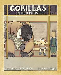 Gorillas in Our Midst: Richard Fairgray, Terry Jones: 9781632206077: Amazon.com: Books