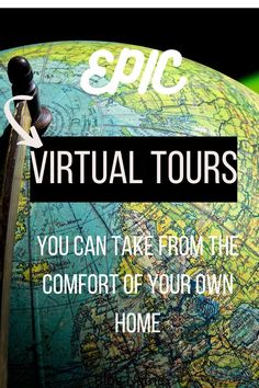 Get your travel fix by taking these eipic virtual tours from the comfort of your own home