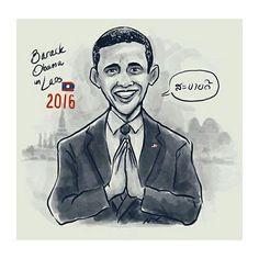 Sabaidee President Obama! Welcome to #LAOS!!! First U.S. President to visit the homeland. #LaObama #ObamaLaos #LAOTIAN (image: @artofnor)