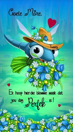 Good Morning Rainy Day, Goeie Nag, Goeie More, Afrikaans Quotes, Morning Blessings, Good Morning Messages, Friendship Quotes, Deep Thoughts, Tweety