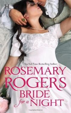 Bride for a Night - Rosemary Rogers