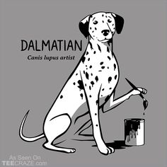 How Dalmatians Are Made T-Shirt Designed by Snorg. #TeeCraze #Funny #Dog #Dalmatian #tshirt