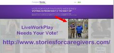 WE NEED YOUR VOTES!   LiveWorkPlay We Need You, Web Series, Caregiver