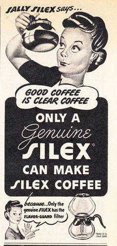 1944 Silex Coffee Maker: Good Coffee is Clear Coffee