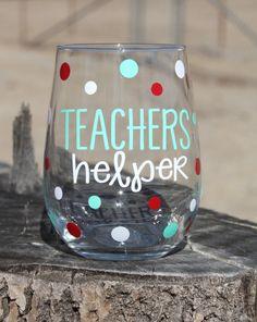 Teacher's Helper wine glass. Stemless Teacher helper Wine Glass- Teacher- Teach- Wine Glass - Funny Teacher Wine Glass- Teacher Appreciation - Teacher Gift