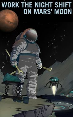 Work The Night Shift on Mars Moon NASA Recruitment Retro Poster Space Exploration Mars Mission, Retro Posters, Vintage Posters, Space Posters, Nasa Posters, Astronomy Posters, La Colonisation, Mars Moons, Sistema Solar