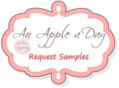 An apple a day is a new way I came up with so you can get more samples and coupons.