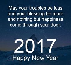 """2017!! """"Happy new year! YOU GOT THIS! Spread kindness far and wide my friends!"""" - Monica W. :-)."""