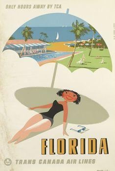 Vintage Florida and Trans Canadian Airlines Travel Posteroster Images Vintage, Vintage Photographs, Vintage Advertisements, Vintage Ads, Vintage Airline, Canadian Airlines, Tourism Poster, Beach Posters, Vintage Florida
