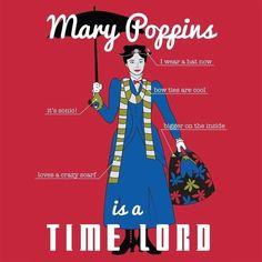 Schau, dass dein Schreibtisch immer supergalefragelistigexpialigetisch sauber ist und Mary Poppins auf dich stolz ist| 12 Pop Culture Icons Who Are Probably Time Lords