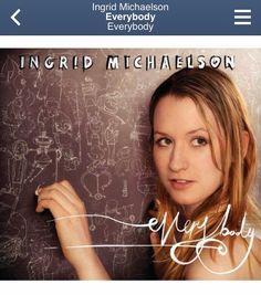 Ingrid Michaelson ~ Everybody