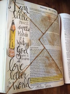 John 15:16-17 God chose you to write a letter to the world. That letter is love.