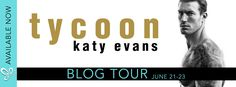 Blog Tour TYCOON by Katy Evans @authorkatyevans   Tycoon by Katy Evans Publication Date: June 20th 2017 Genre: Contemporary Romance  Tycoon an all-new standalone from Katy Evans is available now!!!  He wasnt always this rich. This hot. This difficult.  Aaric Christos was a guy who protected me. Wanted me. Maybe even loved me.  That man is gone.  In his place is the most powerful real estate tycoon in the city.  Hes a cold ruthless aggressive businessman.  The only one who can save me and my…