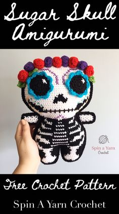 Sugar Skull Amigurumi Free Crochet Pattern from Spin a Yarn Crochet Crochet Skull Patterns, Halloween Crochet Patterns, Crochet Blanket Patterns, Doll Patterns, Crochet Fall, Holiday Crochet, Crochet Gifts, Free Crochet, Crochet Pillow