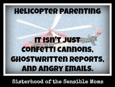 Helicopter-Parenting-Sisterhood-of-the-Sensible-Moms